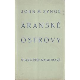 Aranské ostrovy - John M. Synge