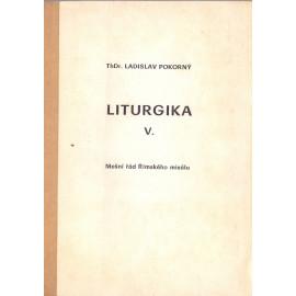 Liturgika V. - ThDr. Ladislav Pokorný