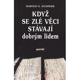 Když se zlé věci stávají dobrým lidem - Harold S. Kushner (1996)