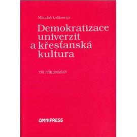 Demokratizace universit a křesťanská kultura - Mikuláš Lobkowicz