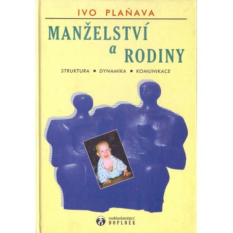 Manželství a rodiny - Ivo Plaňava