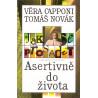 Jak se prosadit asertivně do života - Věra Capponi, Tomáš Novák
