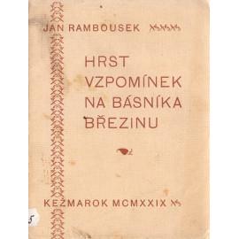 Hrst vzpomínek na básníka Březinu - Jan Rambousek