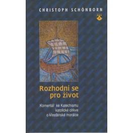 Rozhodni se pro život - Christoph Schönborn