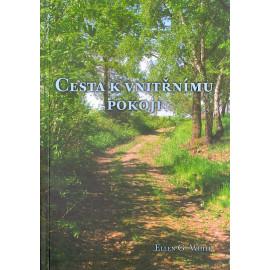 Cesta k vnitřnímu pokoji - Ellen Gould Whiteová