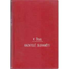 Kazatelé slovanští - Vácslav Štulc