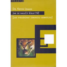 Jak se naučit říkat ne - Dr. Kevin Leman (2005)