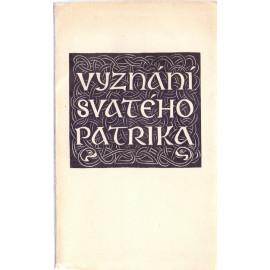 Vyznání svatého Patrika a list lidem poddaným vladaři Korotichovi