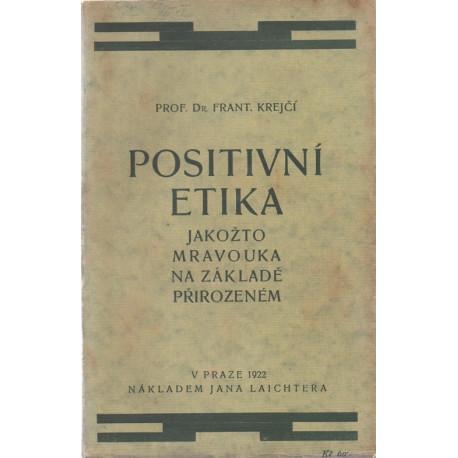 Positivní etika - Dr. František Krejčí (brož.)