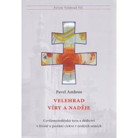 Velehrad víry a naděje - Pavel Ambros