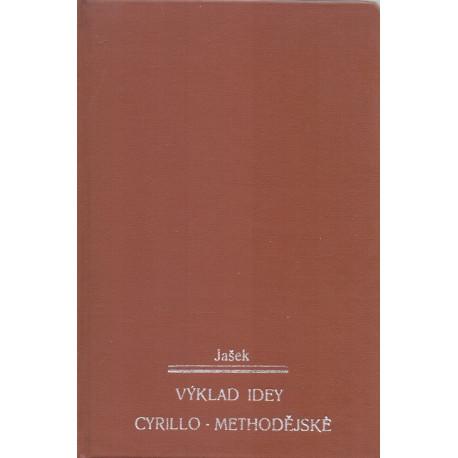 Výklad idey cyrillo-methodějské - Adolf Jašek