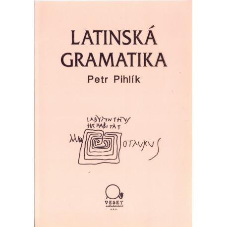 Latinská gramatika - Petr Pihlík