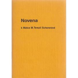 Novéna k Matce M. Terezii Schererové