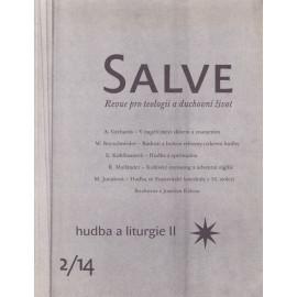 Salve 2/14 - hudba a liturgie II