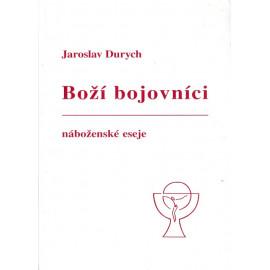 Boží bojovníci - Jaroslav Durych
