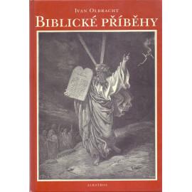 Biblické příběhy - Ivan Olbracht (2002)