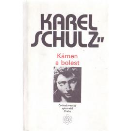 Kámen a bolest - Karel Schulz (1989)