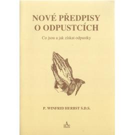 Nové předpisy o odpustcích - P. Winfrid Herbst S.D.S. (1992)