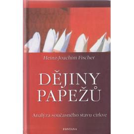 Dějiny papežů - Heinz-Joachim Fischer