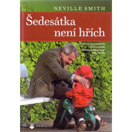 Šedesátka není hřích - Neville Smith