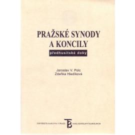 Pražské synody a koncily předhusitské doby - Jaroslav V. Polc, Zdeňka Hledíková