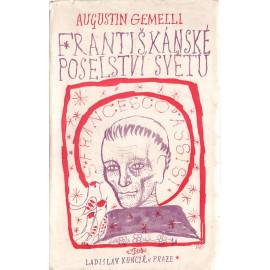 Františkánské poselství světu - Agostino Gemelli (brož.)