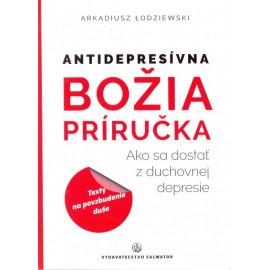 Antidepresívna Božia príručka - Arkadiusz Lodziewski