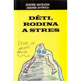 Děti, rodina a stres - Zdeněk Matějček, Zdeněk Dytrych