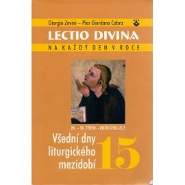 15 Všední dny liturgického mezidobí - Giorgio Zevini, Pier G. Cabra