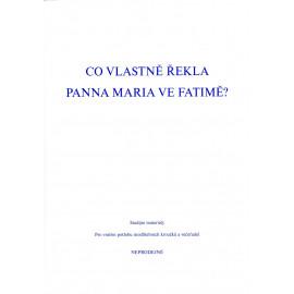 Co vlastně řekla Panna Maria ve Fatimě?