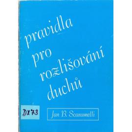 Pravidla pro rozlišování duchů - Jan B. Scaramelli