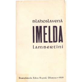 Bl. Imelda Lambertini - P. Jiří Maria Veselý