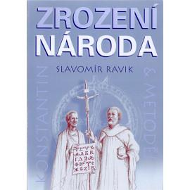 Zrození národa - Slavomír Ravik