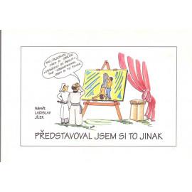 Představoval jsem si to jinak - Ladislav Jílek