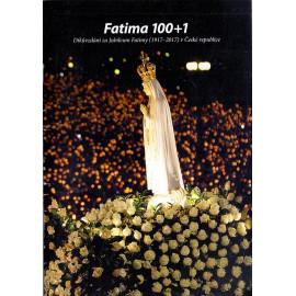 Fatima 100 + 1