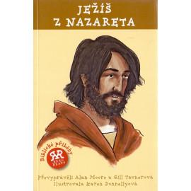 Ježíš z Nazareta - Alan Moore, Gill Tavnerová