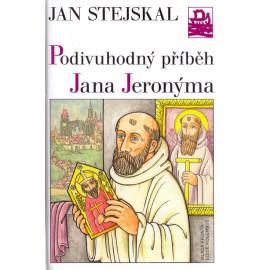 Podivuhodný příběh Jana Jeronýma - Jan Stejskal