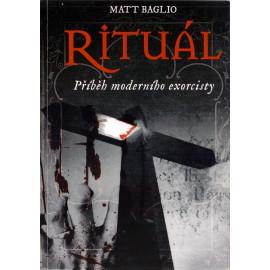 Rituál - Příběh moderního exorcisty - Matt Baglio