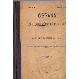 Obrana základů víry katolické sv. II. - PhDr. Eug. Kadeřávka, O. Praem.