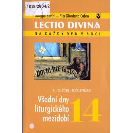 14 Všední dny liturgického mezidobí - Giorgio Zevini, Pier G. Cabra