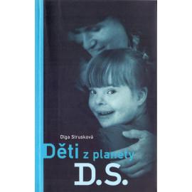 Děti z planety D.S. - Olga Strusková