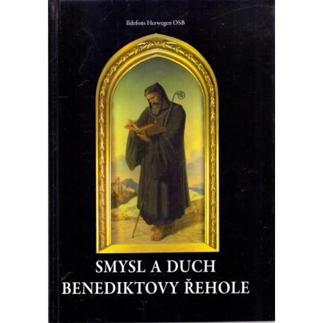 Smysl a duch benediktovy řehole - Ildefons Herwegen