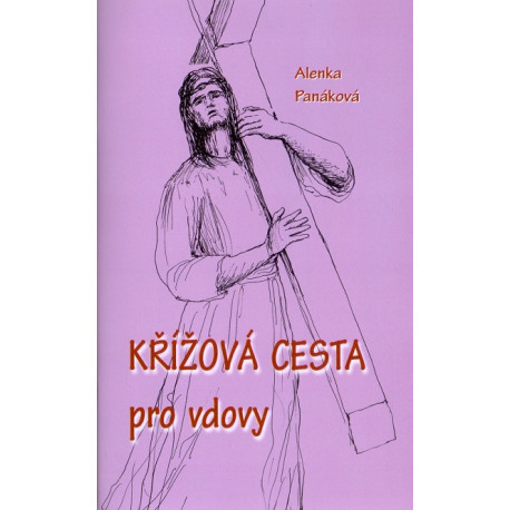 Křížová cesta pro vdovy - Alenka Panáková