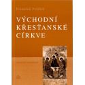 Východní křesťanské církve - František Polášek