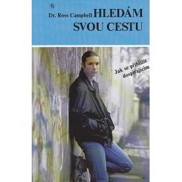 Hledám svou cestu - Ross Campbell (1993)