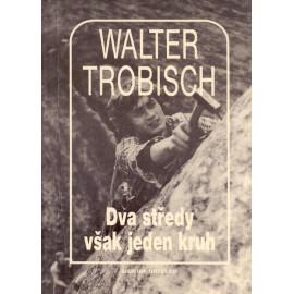 Dva středy však jeden kruh - Walter Trobisch (1990)