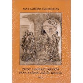 Život a hořké umučení Pána našeho Ježíše Krista 3. díl - Anna Kateřina Emmerichová