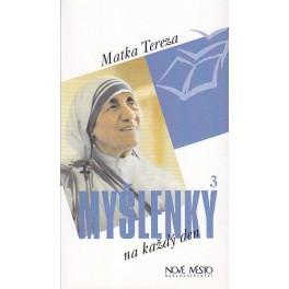 Myšlenky na každý den 3.díl - Matka Tereza