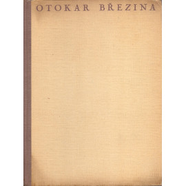 Básnické spisy - Otokar Březina (1948)