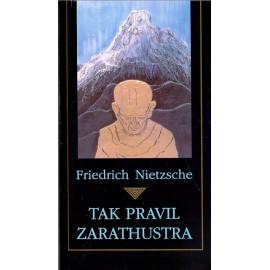 Tak pravil Zarathustra - Friedrich Nietzsche (1992)